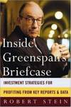 image of Inside Greenspan's Briefcase : Investment Strategies for Profiting from Key Reports and Data