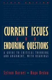 Current Issues and Enduring Questions: A Guide to Critical Thinking and Argument with Readings by  Hugo Bedau Sylvan Barnet - Paperback - 6th - 2001-07-19 - from Ergodebooks and Biblio.com