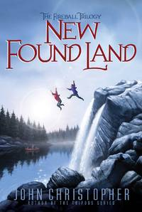 New Found Land (The Fireball Trilogy)
