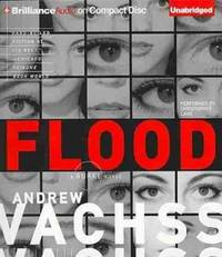 Flood: A Novel (Burke Series) by  Andrew Vachss - from Keyes Consulting (SKU: 1-B-5-6080)
