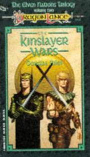 The Kinslayer Wars (Elven Nations Trilogy Vol. 2)