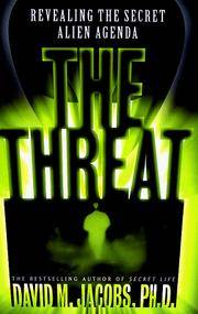 image of The THREAT: Revealing the Secret Alien Agenda