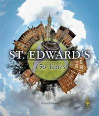 St. Edwards: 150 Years