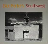 Eliot Porter's Southwest