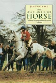 The Less-Than-Perfect Horse: Problems Encountered and Solutions Explained
