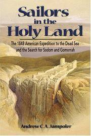 Sailors in the Holy Land: The 1848 American Expedition to the Dead Sea and the Search for Sodom...