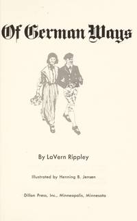Of German Ways by  Lavern Rippley - Hardcover - 2nd Printing - 1973 - from Veronica's Books and Biblio.com