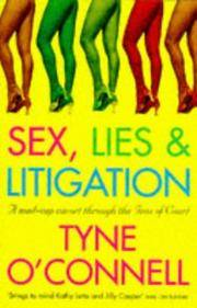 Sex, Lies & Litigation - a Mad-cap Cavort Through the Inns of Court