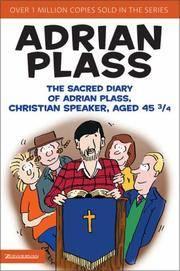 The Sacred Diary Of Adrian Plass, Christian Speaker, Aged 45 34