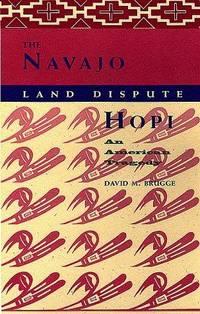 The Navajo-Hopi Land Dispute: An American Tragedy