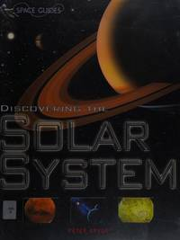 Discovering the Solar System (Space Guides)
