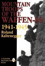 Mountain Troops of the Waffen-SS 1941-1945