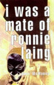 I Was a Mate of Ronnie Laing