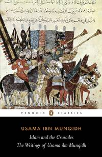 The Book of Contemplation : Islam and the Crusades