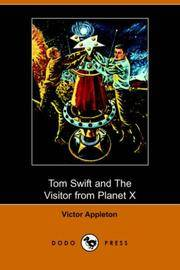 image of Tom Swift and the Visitor from Planet X (Illustrated Edition) (Dodo Press)