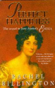 Perfect Happiness; A Sequel to Jane Austen's Emma