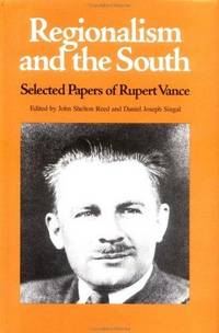 Regionalism and the South: Selected Papers of Rupert Vance (Series in Southern Studies)