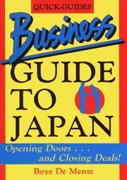 Quick- Guides Business Guide to Japan: Opening Doors…and Closing Deals!