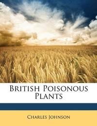 British Poisonous Plants