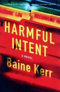 Harmful Intent  --Signed--