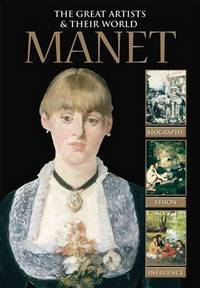 image of Manet (The Great Artists_Their World)