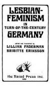 LESBIAN-FEMINISM IN TURN-OF-THE-CENTURY GERMANY