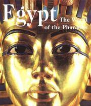Egypt : The World of the Pharaohs