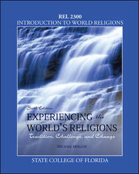 image of Experiencing the Worlds Religions : Tradition, Challenge, and Change 6th edition