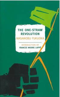 image of The One-Straw Revolution: An Introduction to Natural Farming (New York Review Books Classics)