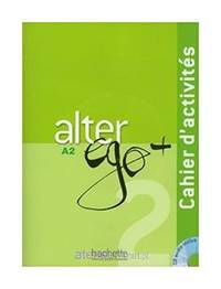 (12).alter ego plus 2.(cahier d´actividades).(+cd) by Aa.Vv - from Books from Worldwide (SKU: 9782011558138)