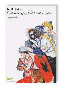 R. B. Kitaj: Confessions of an Old Jewish Painter, Autobiography