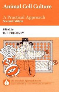 Animal Cell Culture : A Practical Approach