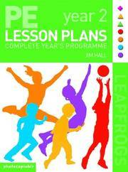 PE Lesson Plans: Year 2 Complete Teaching Programme (Leapfrogs)