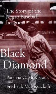 BLACK DIAMOND; THE STORY OF THE NEGRO BASEBALL LEAGUES