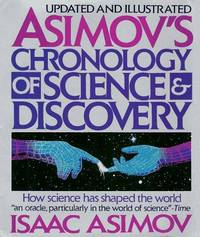 image of Asimov's Chronology of Science & Discovery: Updated and Illustrated