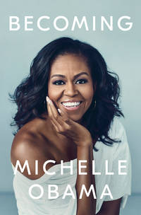Becoming by  Michelle Obama - 1st Edition - 2018 - from Marvin Minkler Modern First Editions (SKU: 7714)