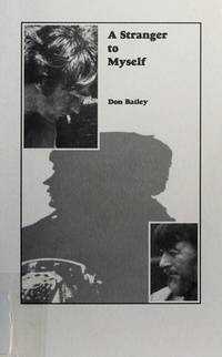 A Stranger to Myself by Don Bailey - Paperback - Signed - 2002 - from G3 Books (SKU: 017594)