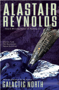 GALACTIC NORTHj Stories from the Revelation Space Universe