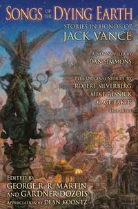image of Songs of the Dying Earth: Stories in Honor of Jack Vance