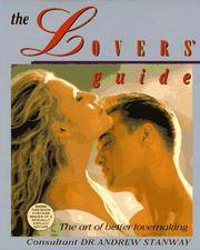 The Lovers' Guide: The Art of Better Lovemaking