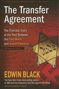 image of The Transfer Agreement: The Dramatic Story of the Pact Between the Third Reich and Jewish Palestine