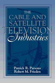The Cable and Satellite Television Industries