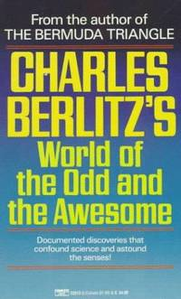 Charles Berlitz's World Of the Odd and The Awesome