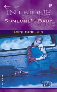 Someone's Baby (Trueblood, Texas #1) (Harlequin Intrigue Series #613)