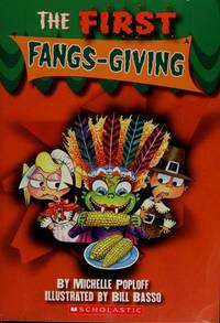 tHE FIRST FANGS-GIVING