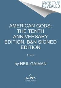 image of American Gods: The Tenth Anniversary Edition Featuring the Author's Preferred Text