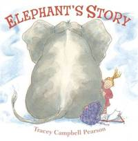 Elephant's Story: A Picture Book