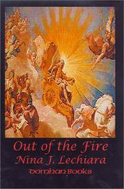 Out of the Fire by  Nina J Lechiara - Hardcover - 2000-12-01 - from ByrdHouse Books (SKU: 160930002)