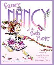 FANCY NANCY AND THE POSH PUPPY.
