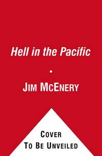 HELL IN THE PACIFIC. A MARINE RIFLEMAN'S JOURNEY FROM GUADALCANAL TO  PELELIU.